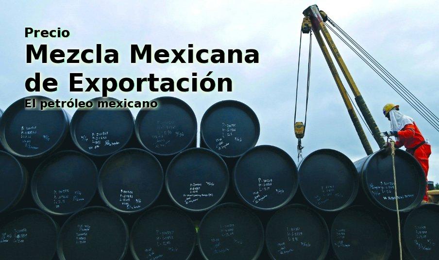 mezcla mexicana precio barril pemex petroleo