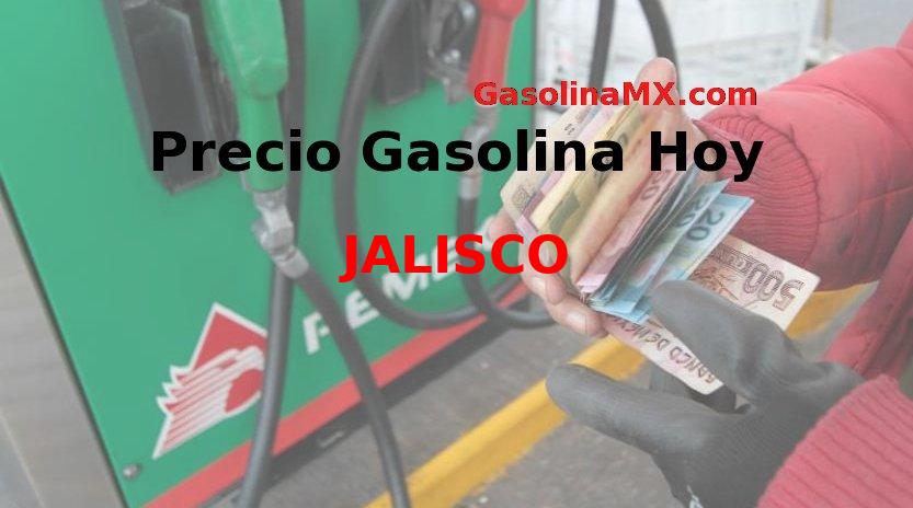 Precio de la gasolina hoy Domingo 22 de Marzo del 2020 en JALISCO