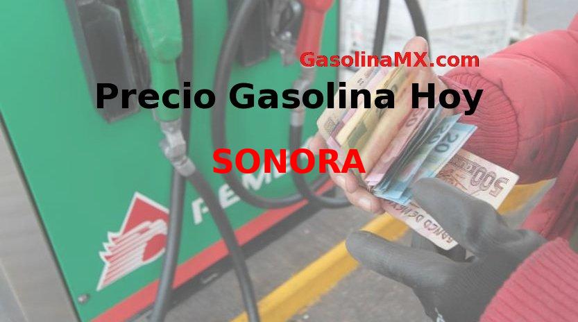 precio gasolina sonora