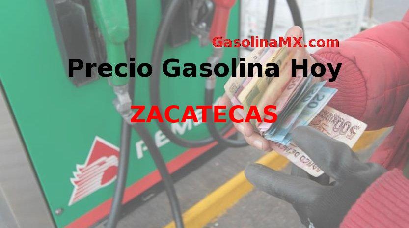 Zacatecas. Precio gasolina hoy Miércoles 11 de Diciembre del 2019