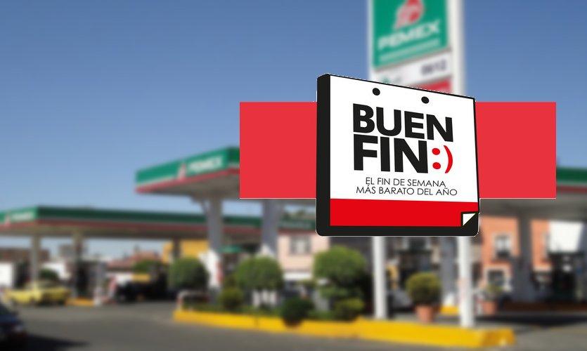 gasolinera buen fin mexico gobierno ofertas descuentos